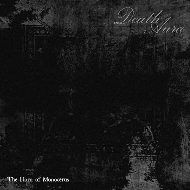 Death Aura - The Horn of Monocerus