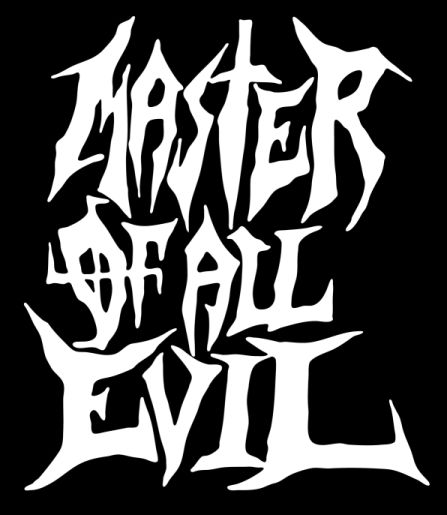 Master of All Evil