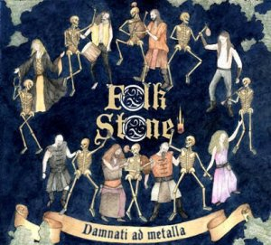 Cover of FolkStone - Damnati Ad Metalla