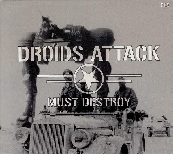 Droids Attack - Must Destroy