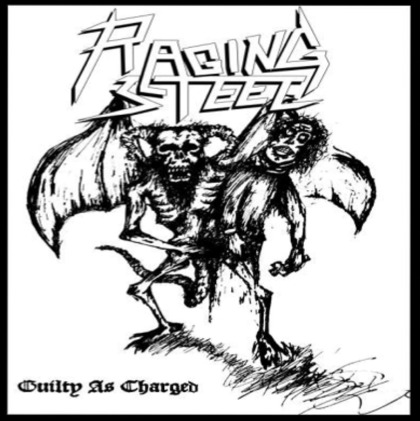 Raging Steel - Guilty as Charged