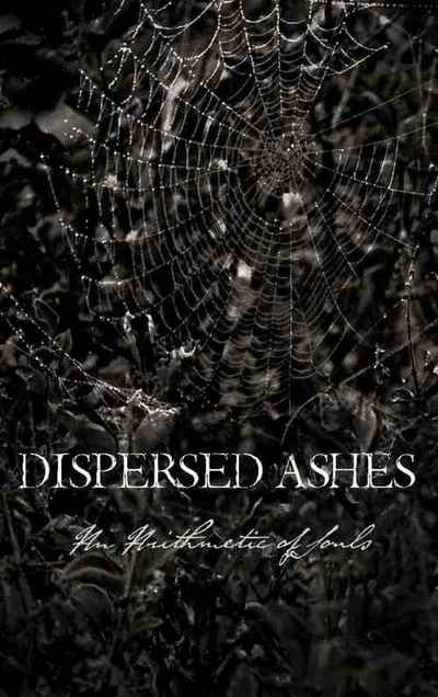Dispersed Ashes - An Arithmetic of Souls