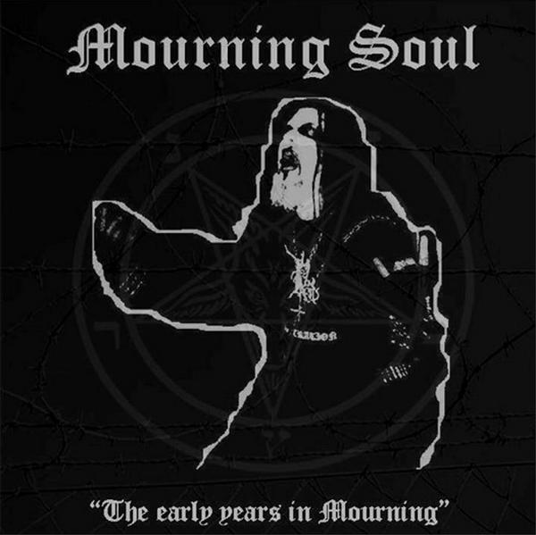 Mourning Soul - The Early Years in Mourning