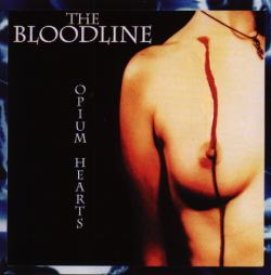 The Bloodline - Opium Hearts