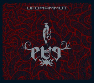Ufomammut - Eve