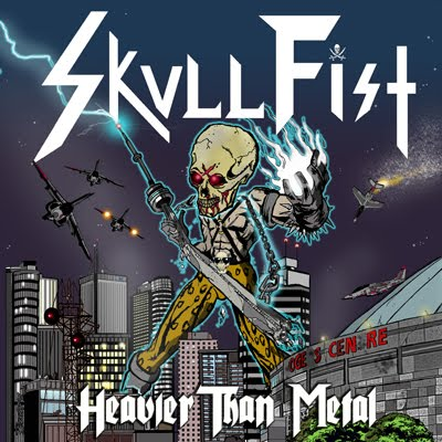 Skull Fist - Heavier Than Metal