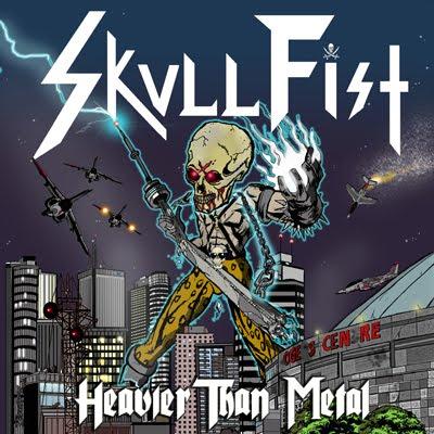 Skull Fist - Heavier Than Metal