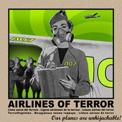 Airlines of Terror - Our Planes Are Unhijackable!