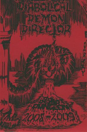 Diabolical Demon Director - The Demo Dungeon 2008-2009