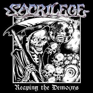 Sacrilege - Reaping the Demo(n)s