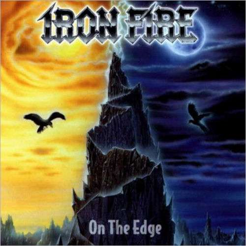 Iron Fire - On the Edge