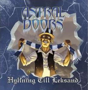 Astral Doors - Hyllning till Leksand