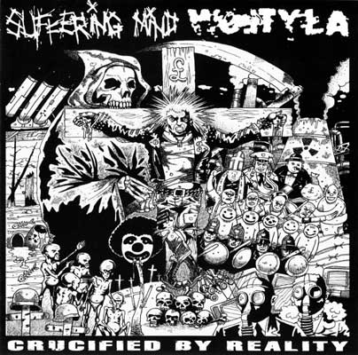 Wojtyła / Suffering Mind - Crucified by Reality