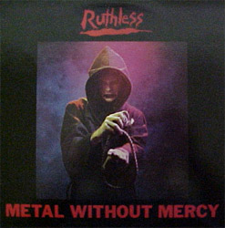 Ruthless - Metal Without Mercy
