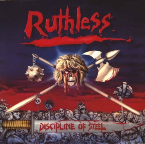 Ruthless - Discipline of Steel