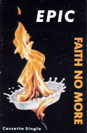 Faith No More - Epic / Edge of the World