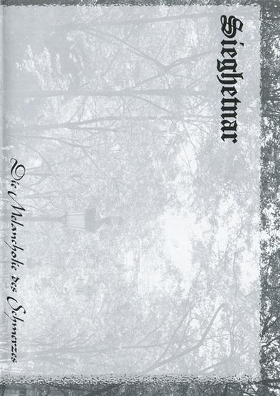 Sieghetnar - Die Melancholie des Schmerzes