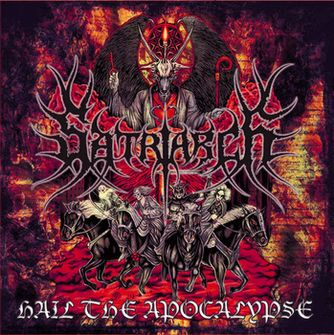 Satriarch - Hail the Apocalypse