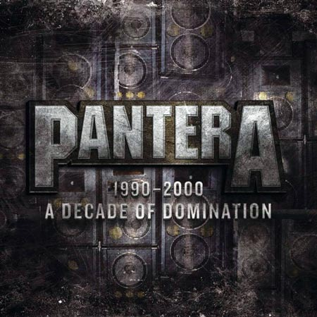 Pantera - 1990-2000: A Decade of Domination