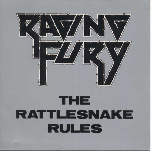 Raging Fury - The Rattlesnake Rules