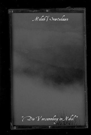 Moloch / Svartedauen - Die Versammlung im Nebel