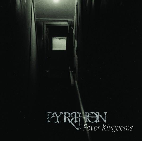 Pyrrhon - Fever Kingdoms