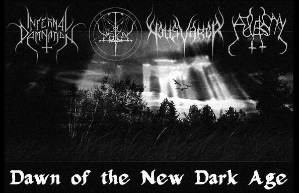 Yaotzin / Infernal Damnation / Nattsvargr / Adversary - Dawn of the New Dark Age