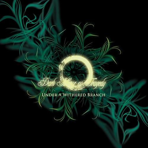 Dark Mirror ov Tragedy - Under a Withered Branch