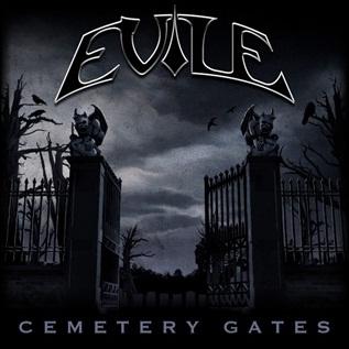 Evile - Cemetery Gates