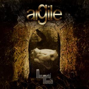 Argile - Monumental Monolith