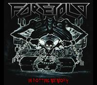 Foretold - In Rotting Memory
