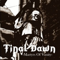 Final Dawn - Martyrs of Vanity