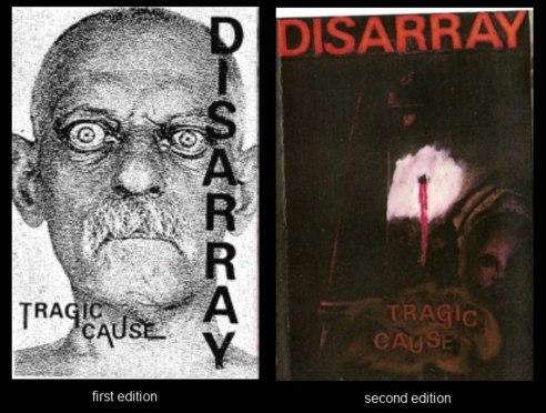 Disarray - Tragic Cause