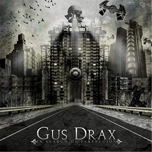 Gus Drax - In Search of Perfection