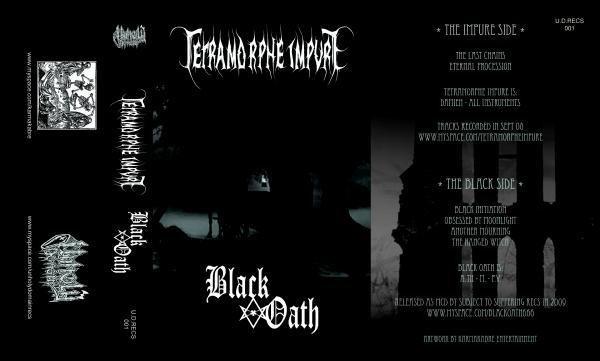 Black Oath / Tetramorphe Impure - Tetramorphe Impure / Black Oath