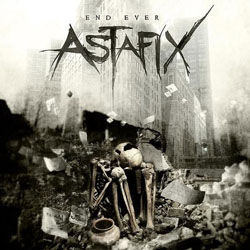 Astafix - End Ever