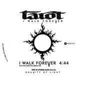 Tarot - I Walk Forever