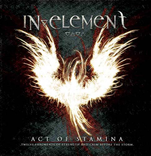 In Element - Act of Stamina: Twelve Fragments of Strength and Calm Before the Storm