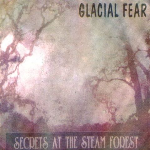 Glacial Fear - Secrets at the Steam Forest