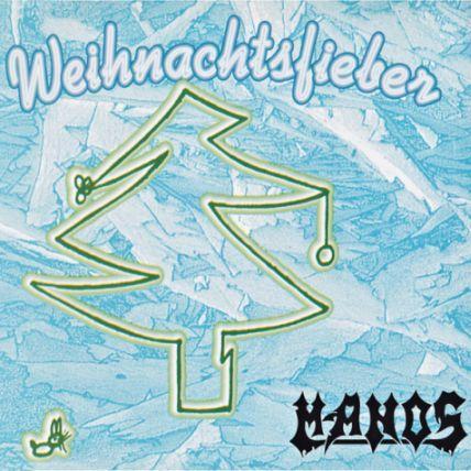 Manos - Weihnachtsfieber