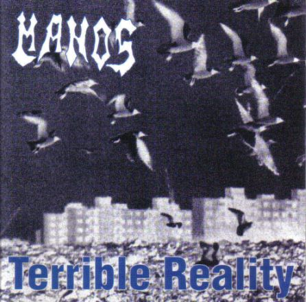 Manos - Terrible Reality