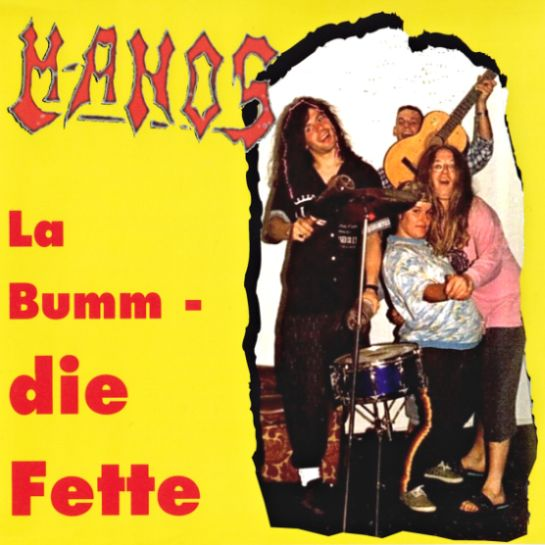 Manos - La Bumm - die Fette