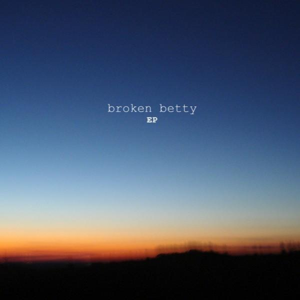 Broken Betty - EP