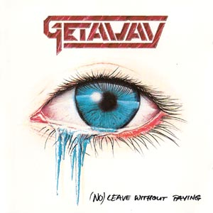 Getaway - (No) Leave Without Paying