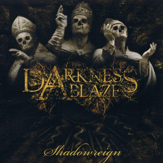 Darkness Ablaze - Shadowreign