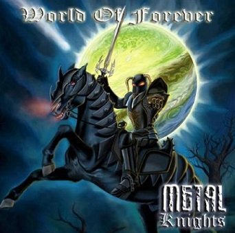 Metal Knights - World of Forever