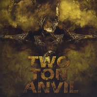 Two Ton Anvil - Two Ton Anvil
