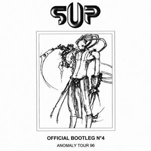 S U P  - Official Bootleg #04 (