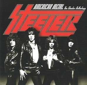 Steeler - American Metal - The Steeler Anthology