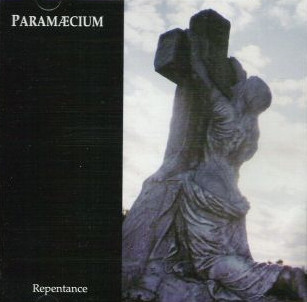 Paramæcium - Repentance
